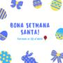 Vacances de Setmana Santa